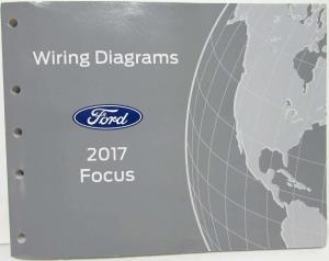2017 Ford Focus ST Electrical Wiring Diagrams Manual