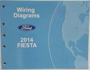 2014 Ford Fiesta Electrical Wiring Diagrams Manual