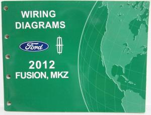 2012 Ford Fusion Lincoln MKZ Electrical Wiring Diagrams Manual