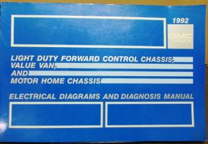 1992 GMC Electrical Wiring Diagram Service Manual Forward Control Van Motor Home