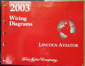 2003 Lincoln Dealer Electrical Wiring Diagram Service