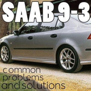 10 Saab 93 Common Problems  eEuroparts Blog