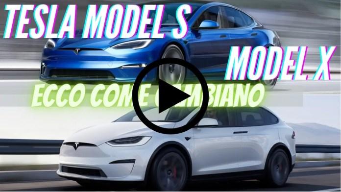 Nuove TESLA Model S e X   dati tecnici sul RESTYLING [Video]