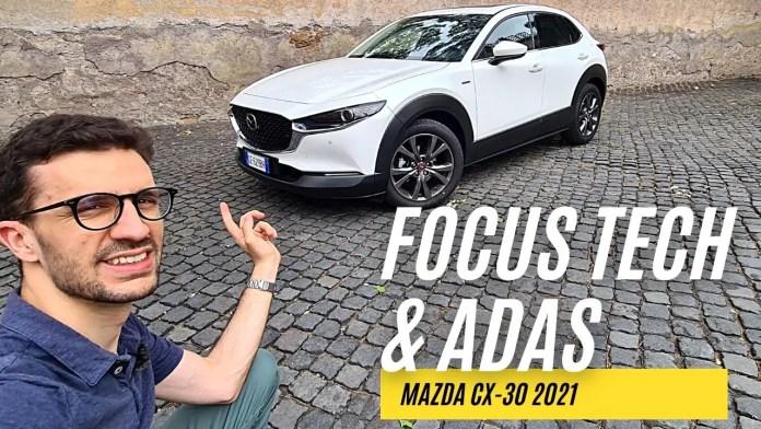 Mazda CX-30 2021   FOCUS INFOTAINMENT & ADAS [VIDEO]