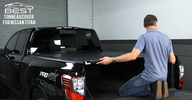 Best Tonneau Cover for Nissan Titan