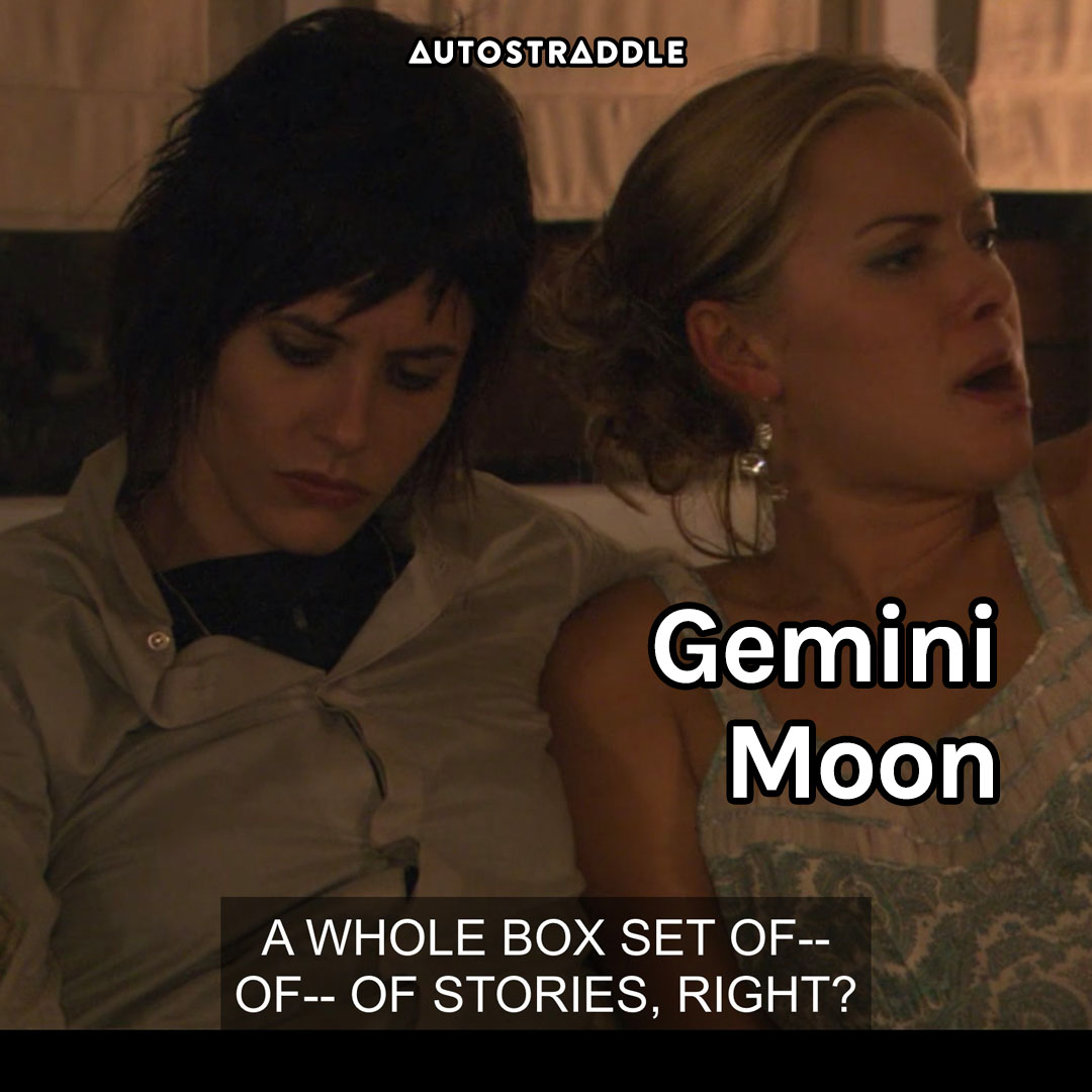 """Gemini Moon: Paige, not listening """"A whole box sex of — of — of stories, right?"""""""