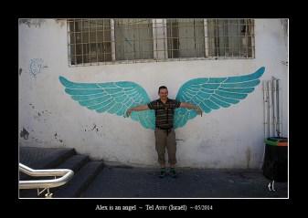 Alex is an angel, Tel-Aviv