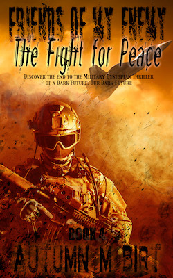 Friends of my Enemy: the Fight for Peace