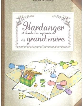 HARDANGER les broderie de grand mère