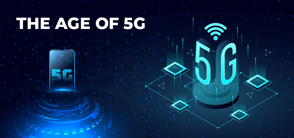 The Age of 5G