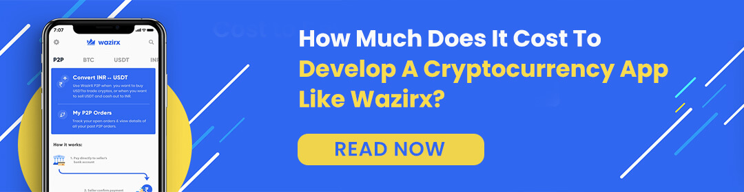 How Much Does It Cost To Develop A Cryptocurrency App Like Wazirx