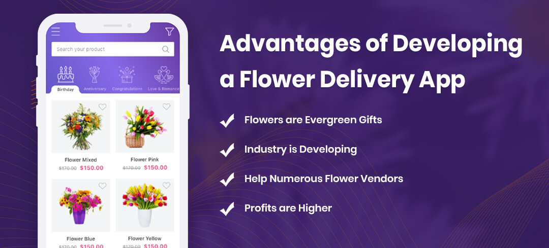 Advantages of Developing a Flower Delivery App