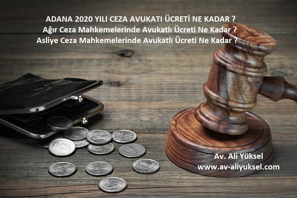 Adana da ceza davalarında avukatlık ücreti ne kadar ?