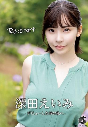 Re:start-デビューした時の私へ- 深田えいみ [GENM-051/genm00051]