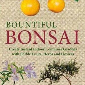 Bountiful Bonsai – Richard Bender