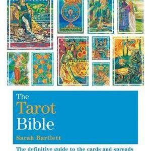 The Tarot Bible – Sarah Bartlett