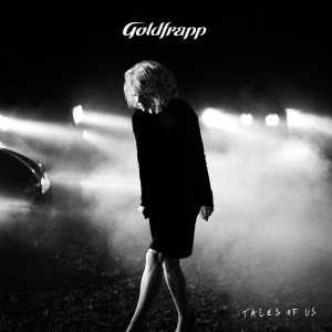 Goldfrapp - Tales Of Us Cover