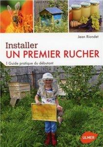 Installer un premier rucher – Guide pratique du débutant