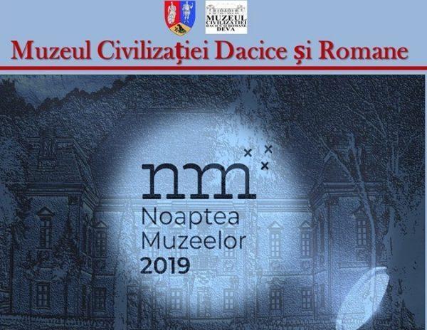 Noaptea Muzeelor la MCDR Deva / Programul complet al activităților