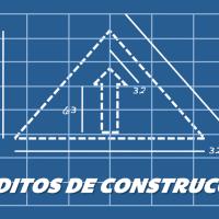 10 razones para elegir un Crédito de Construcción