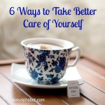 6 ways for better self care