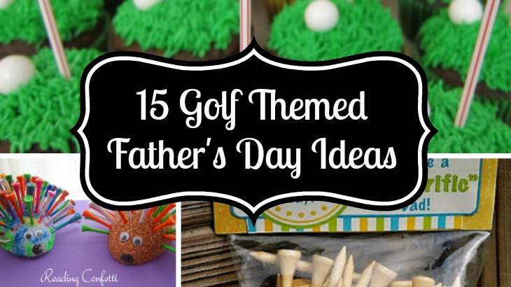 15 Golf Themed Father's Day Ideas - Ava's Alphabet Golf Inspired Party Ideas on wine inspired party, casino inspired party, art inspired party, travel inspired party, tennis inspired party, basketball inspired party, fishing inspired party,