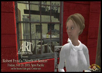 "Robert Frost's ""North Of Boston""- Virtual World Theater"