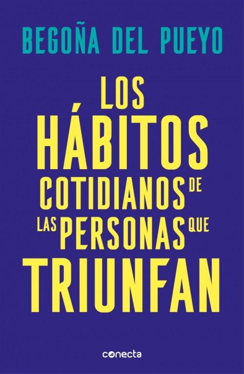 Portada de Los hábitos cotidianos de las personas que triunfan