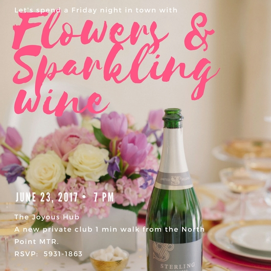 2017 June 23rd – Friday Night with Flowers and Sparkling Wine