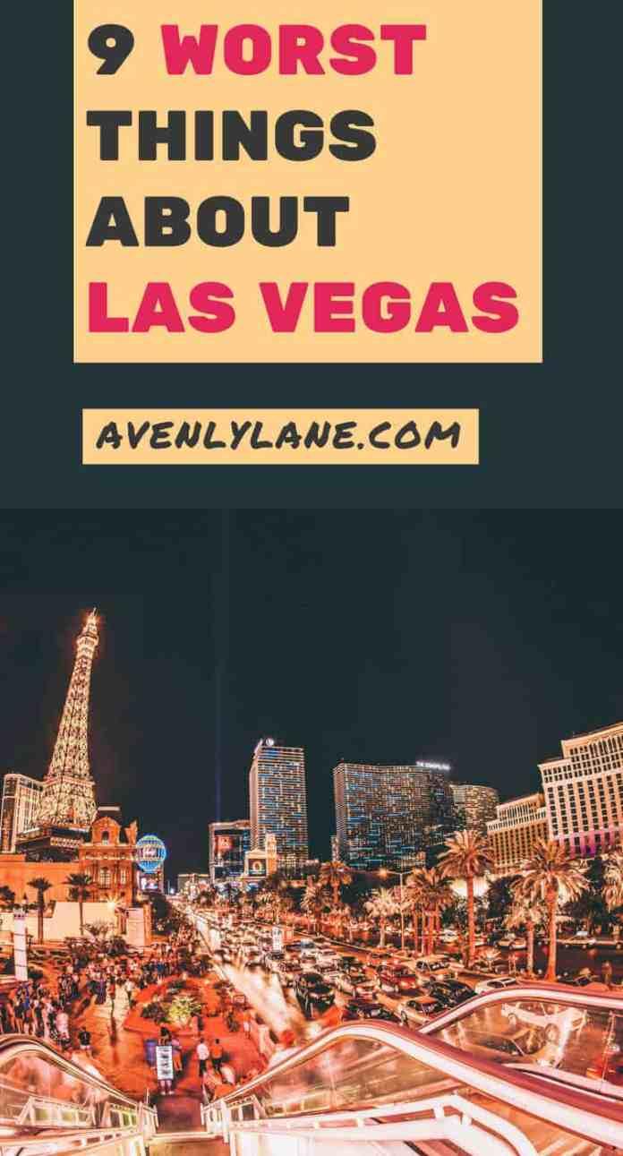 Las Vegas Tips - Bad Things about Las Vegas | Avenlylane.com