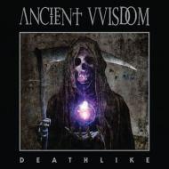 ancient-vvisdom-deathlike