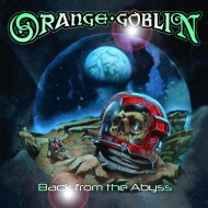 Orange-Goblin-Back-From-The-Abyss