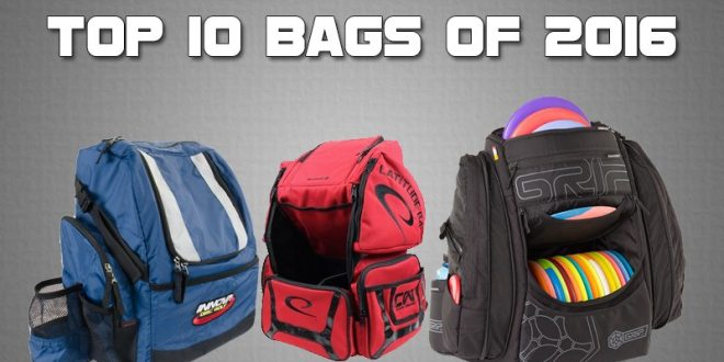 Top Disc Golf Bags of 2016