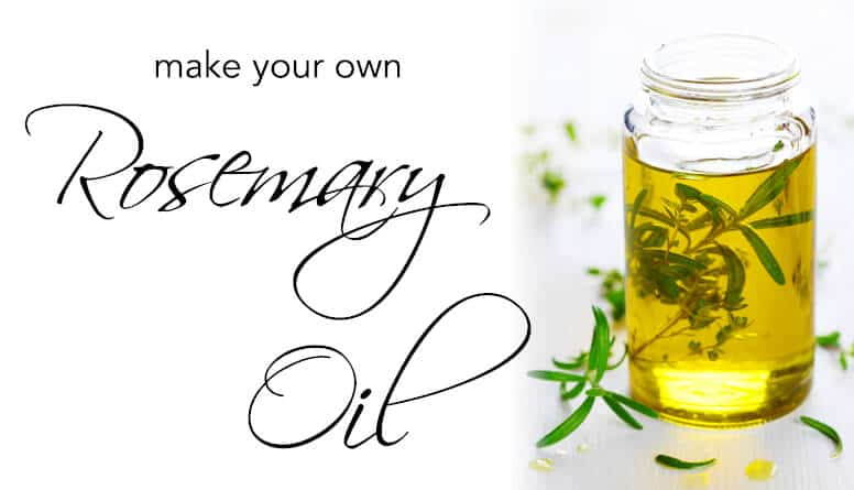 DIY: MAKE YOUR OWN ROSEMARY OIL