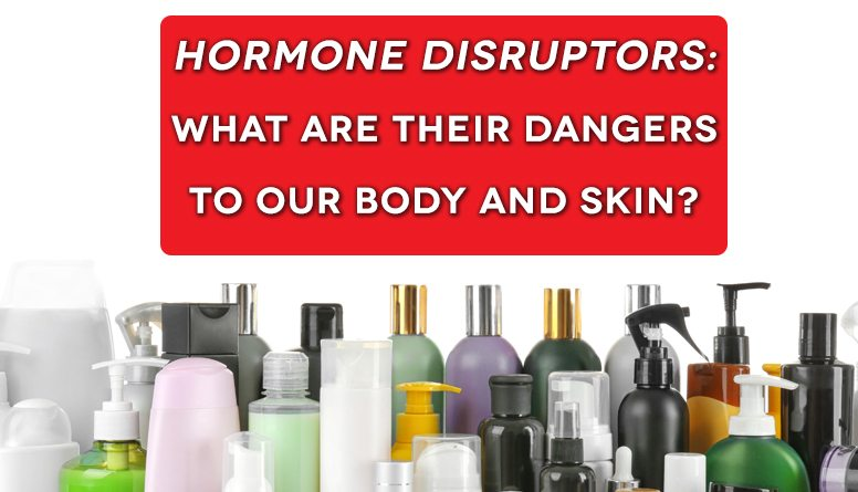 WHY HORMONE DISRUPTORS ARE BAD?