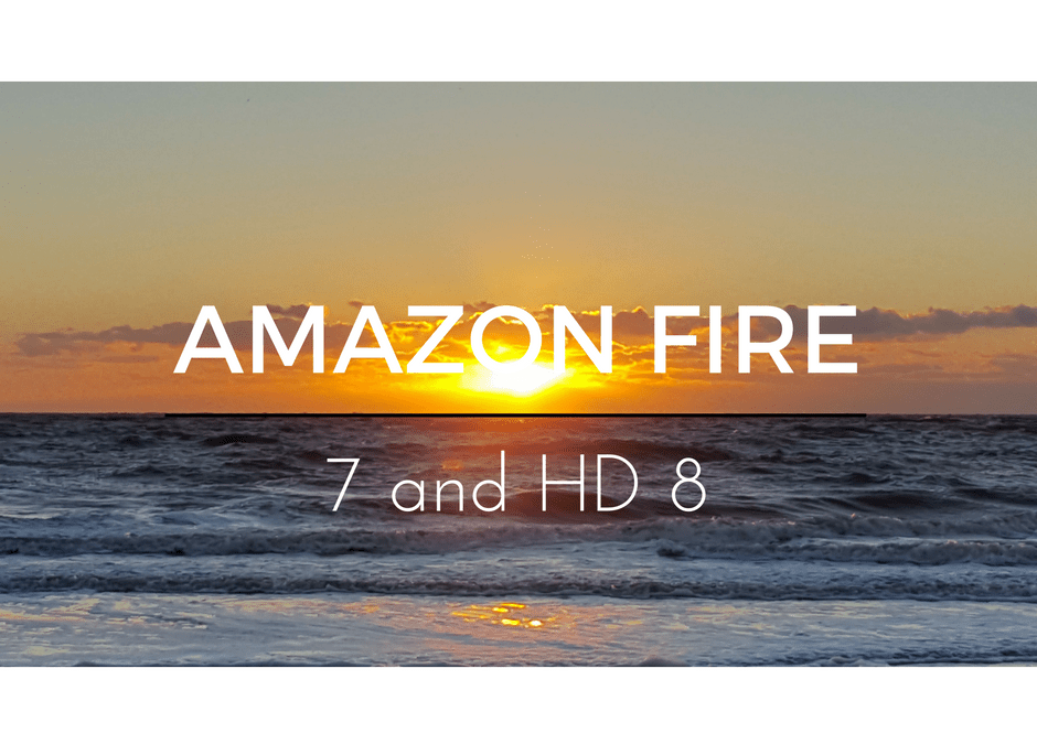 Amazon Fire 7 and HD 8