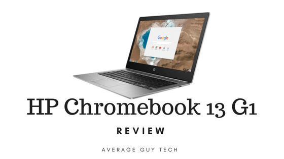 Review: HP Chromebook 13 G1