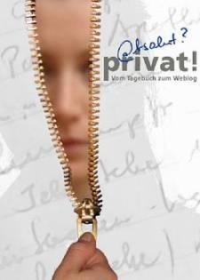 @bsolut privat!? Vom Tagebuch zum Weblog (Quelle: Museum für Kommunikation, Berlin)