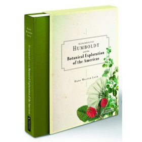 Alexander Von Humboldt: The Botanical Exploration of the Americas. Ed. by Hans Walter Lack. Prestel Publishing 2009.