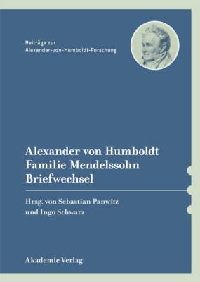 Beiträge zur Alexander-von-Humboldt-Forschung 34