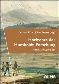Horizonte der Humboldt-Forschung. Natur, Kultur, Schrift (Georg Olms Verlag 2016)