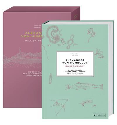 Ottmar Ette, Julia Maier: Alexander von Humboldt. Bilder-Welten. Die Zeichnungen aus den Amerikanischen Reisetagebüchern (Prestel)