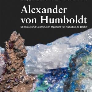 Cover des Buches Alexander von Humboldt: Minerale und Gesteine im Museum für Naturkunde Berlin, hrsg. v. Ferdinand Damaschun u. Ralf Thomas Schmitt, Göttingen: Wallstein 2019