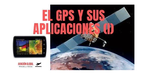 EL GPS Y SUS APLICACIONES (I)