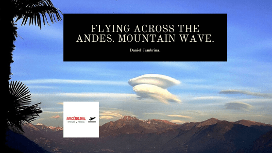 Flying across the Andes. Mountain wave.