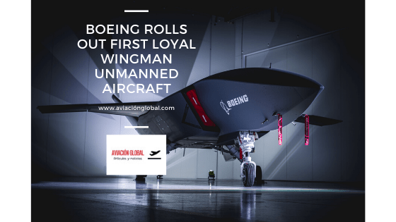 Boeing Rolls Out First Loyal Wingman Unmanned Aircraft.