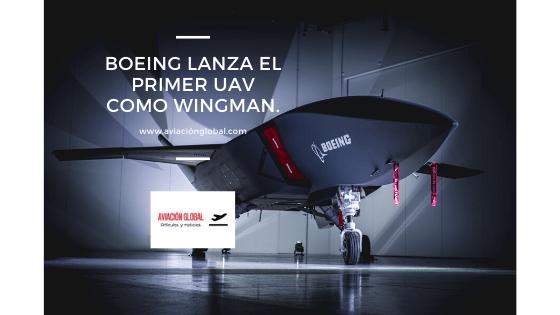 Boeing lanza el primer UAV como wingman.