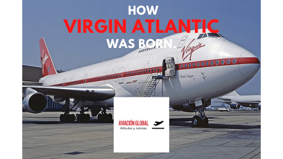 How Virgin Atlantic was born.