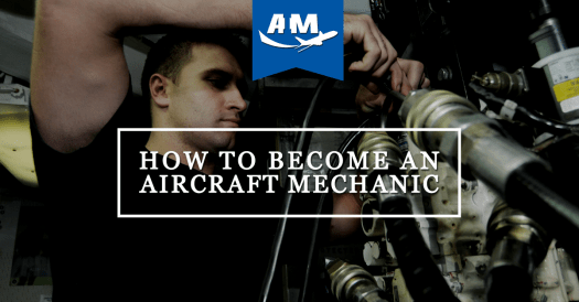 What Are the Requirements to Be An Aircraft Mechanic | AIM