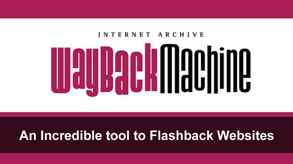 Flashback Websites with Wayback Machine